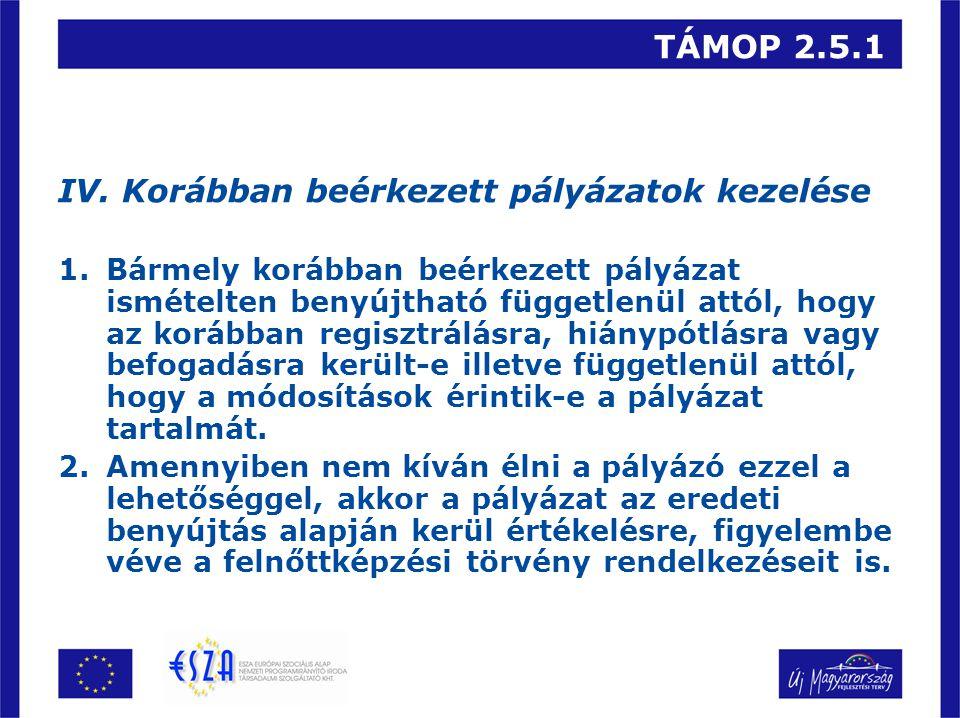 TÁMOP 2.5.1 IV.