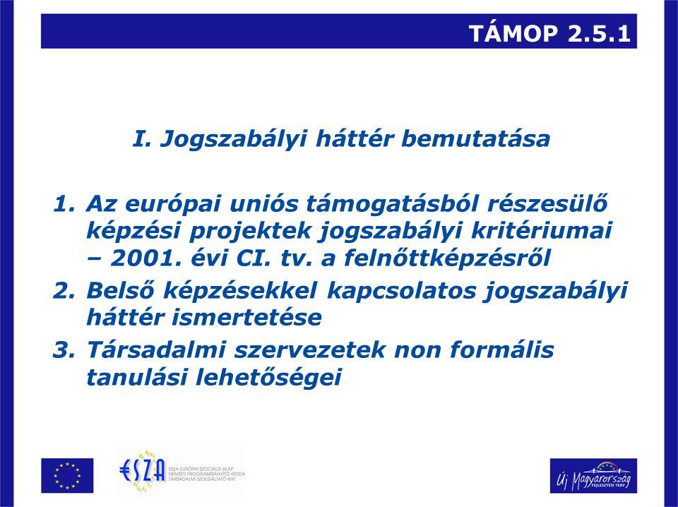 TÁMOP 2.5.1 I.