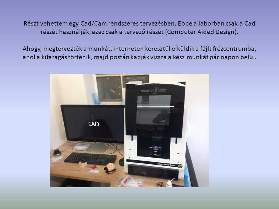 Részt vehettem egy Cad/Cam rendszeres tervezésben. Ebbe a laborban csak a Cad részét használják, azaz csak a tervező részét (Computer Aided Design). A