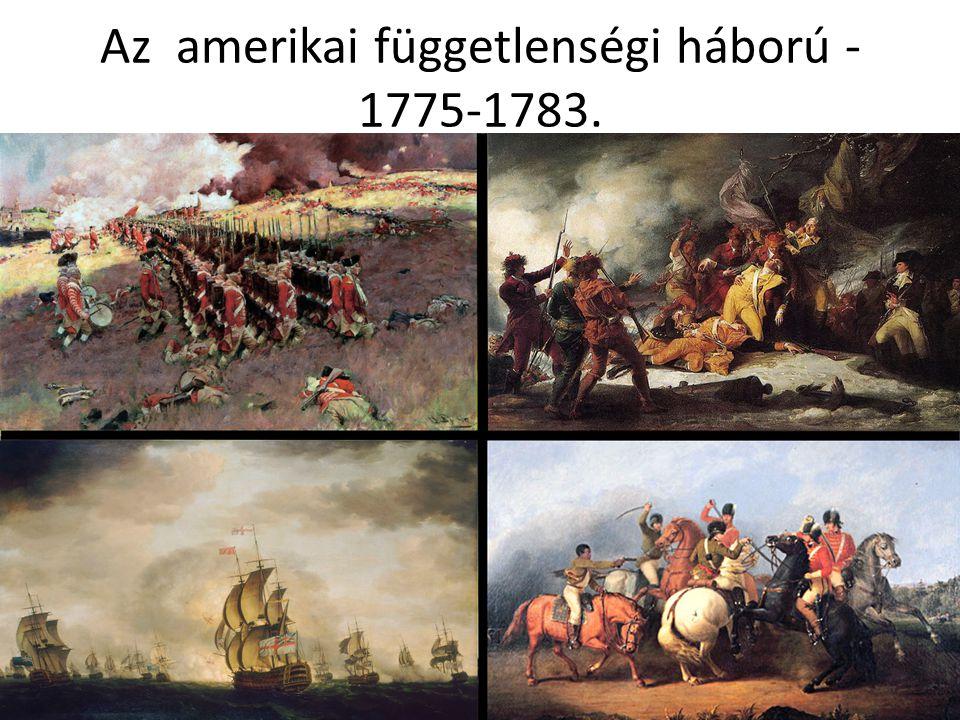 Az amerikai függetlenségi háború - 1775-1783.