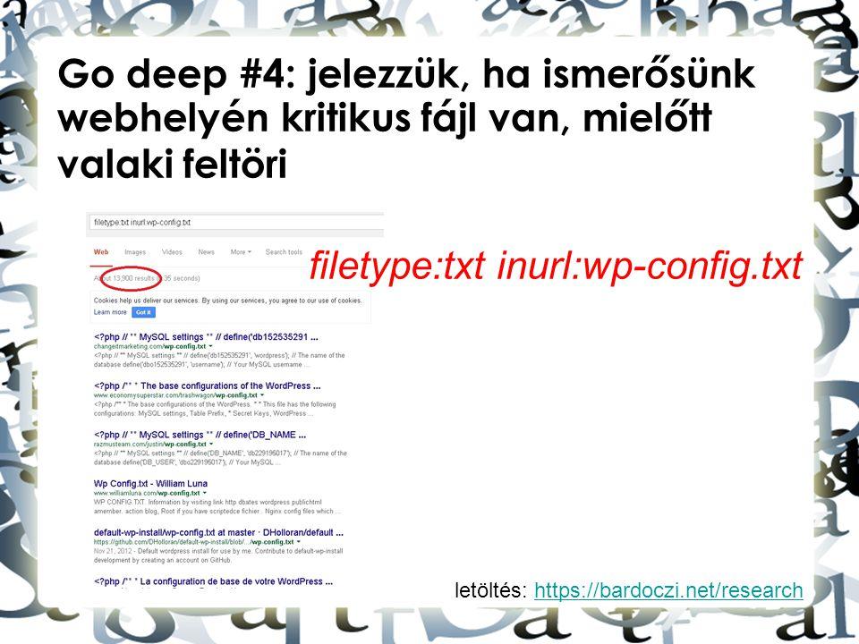 letöltés: https://bardoczi.net/researchhttps://bardoczi.net/research Go deep #4: jelezzük, ha ismerősünk webhelyén kritikus fájl van, mielőtt valaki f