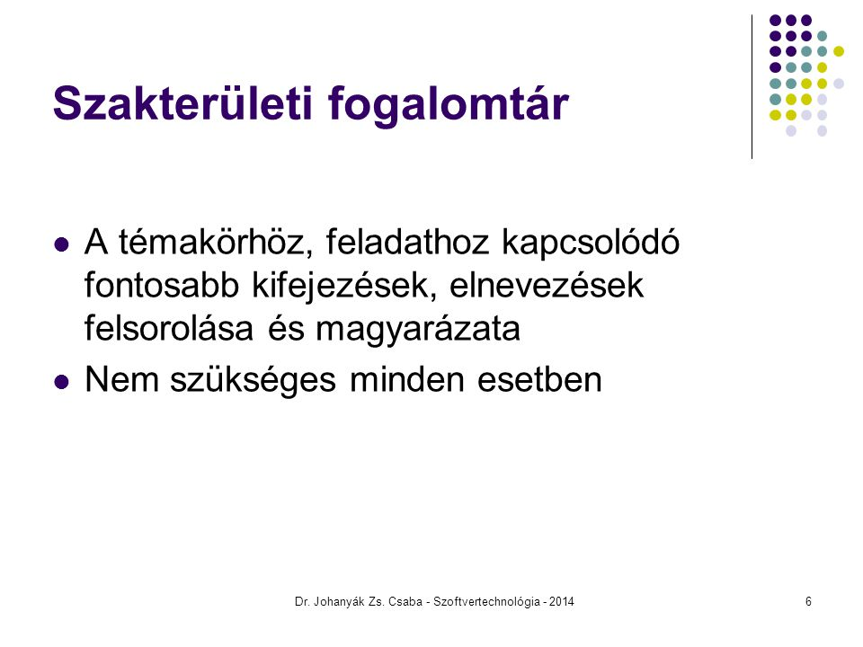 Dr. Johanyák Zs. Csaba - Szoftvertechnológia - 2014 Álapotdiagram 27
