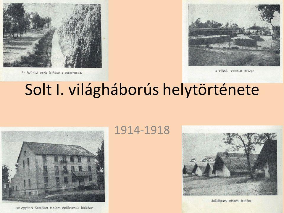 Solt I. világháborús helytörténete 1914-1918