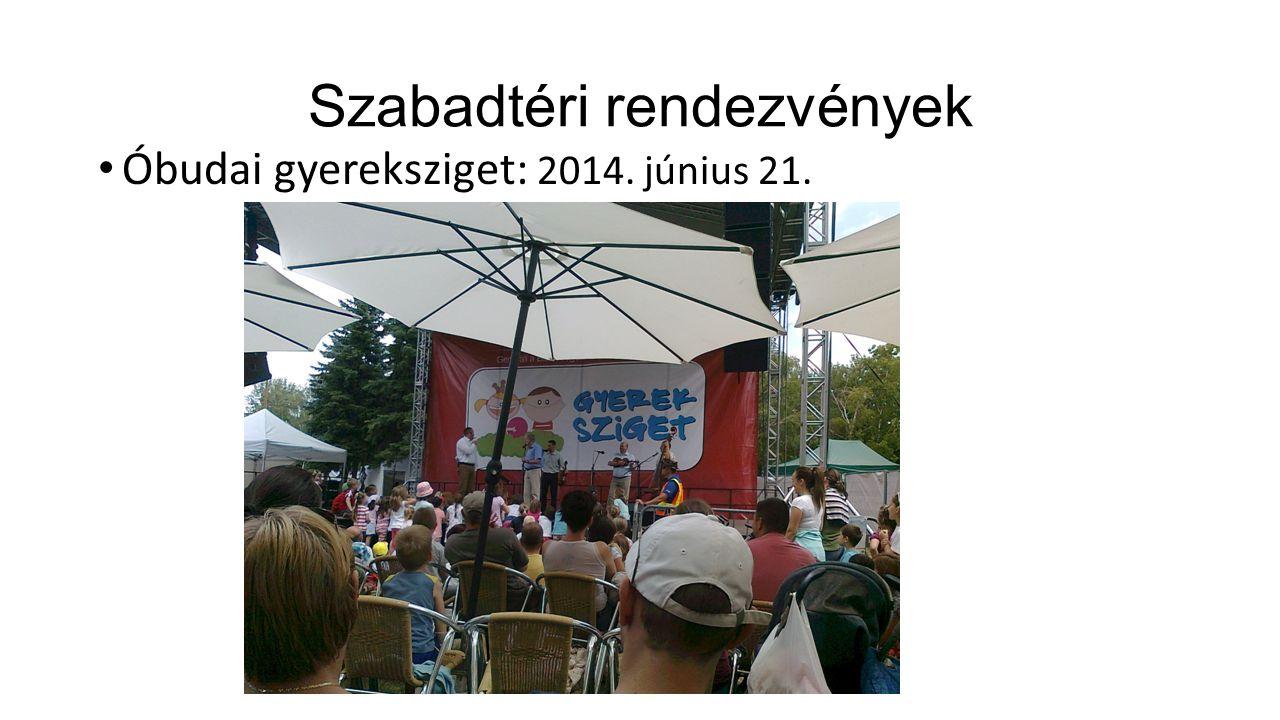Szabadtéri rendezvények Óbudai gyereksziget: 2014. június 21.