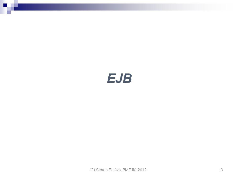 EJB (C) Simon Balázs, BME IK, 2012.3