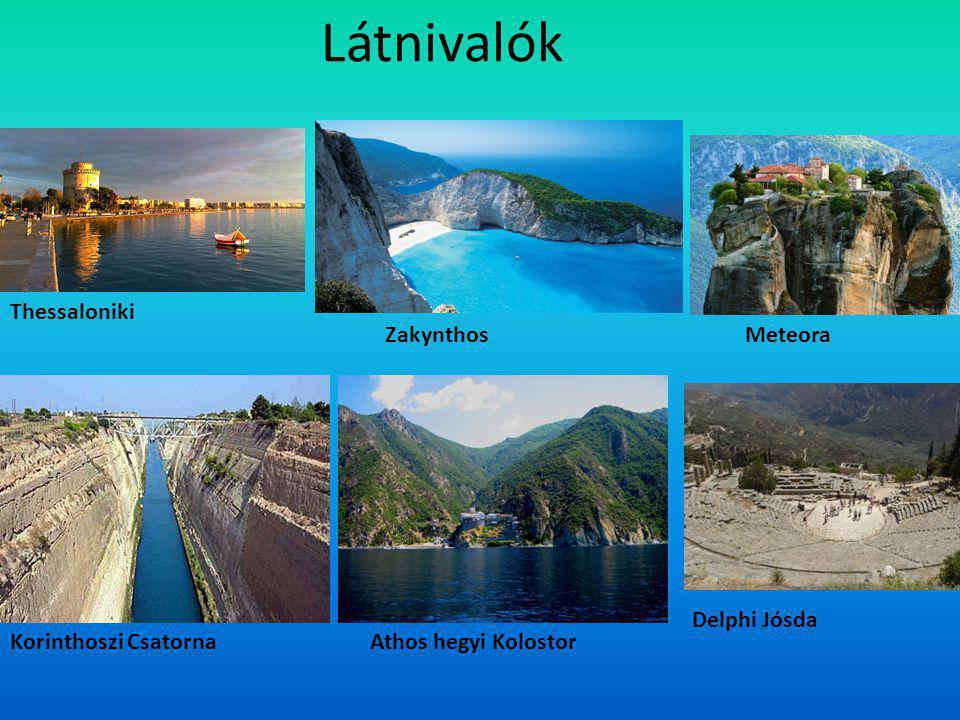 Látnivalók Thessaloniki Meteora Korinthoszi Csatorna Delphi Jósda Athos hegyi Kolostor Zakynthos