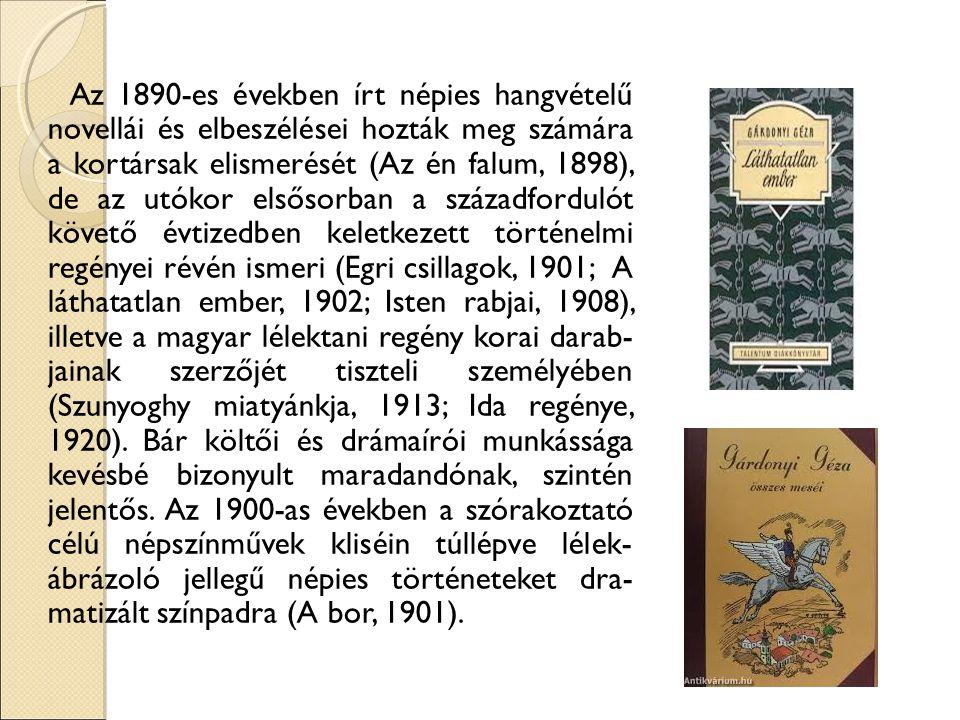 A legismertebb műve Egri csillagok Az Egri csillagok Gárdonyi Géza 1899-től foly- tatásokban megjelenő, majd 1901-ben könyvben is kiadott regénye, az egyik legismertebb magyar történelmi regény, amelynek története a valóságos 1552.