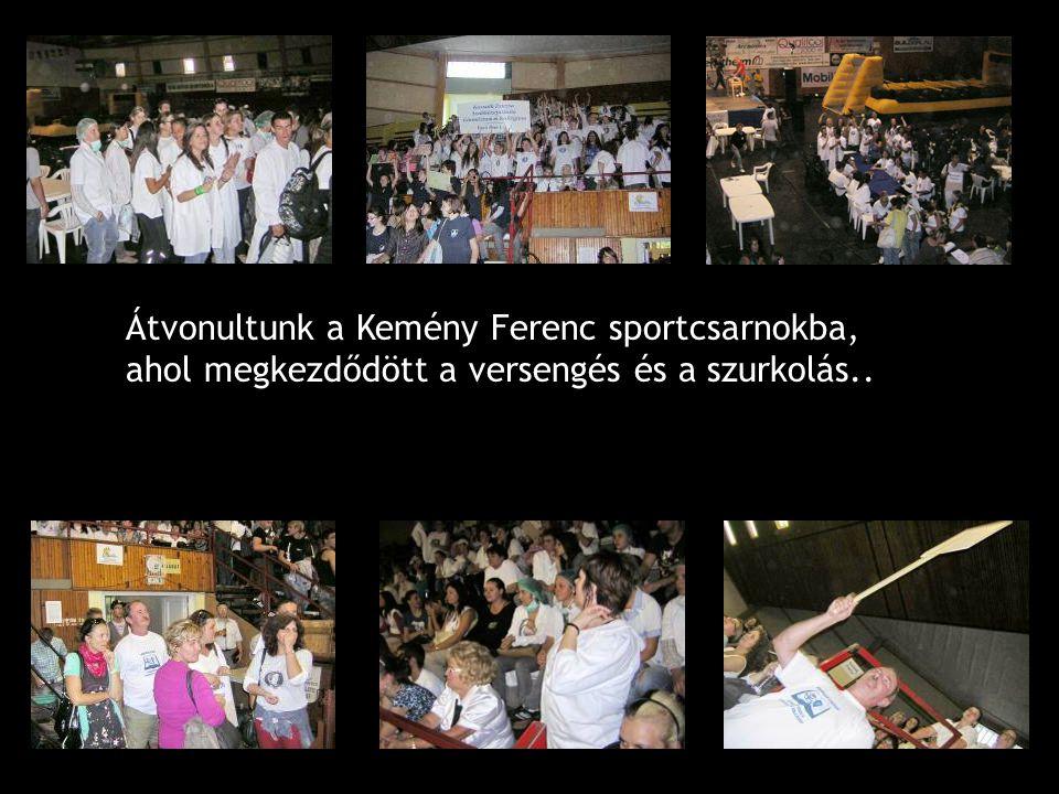 Átvonultunk a Kemény Ferenc sportcsarnokba, ahol megkezdődött a versengés és a szurkolás..