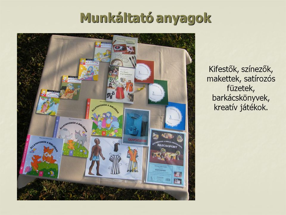 Munkáltató anyagok Kifestők, színezők, makettek, satírozós füzetek, barkácskönyvek, kreatív játékok.