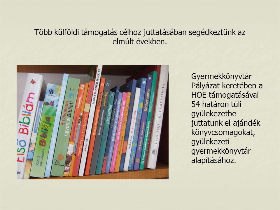 Gyermekkönyvtár Pályázat keretében a HOE támogatásával 54 határon túli gyülekezetbe juttatunk el ajándék könyvcsomagokat, gyülekezeti gyermekkönyvtár alapításához.