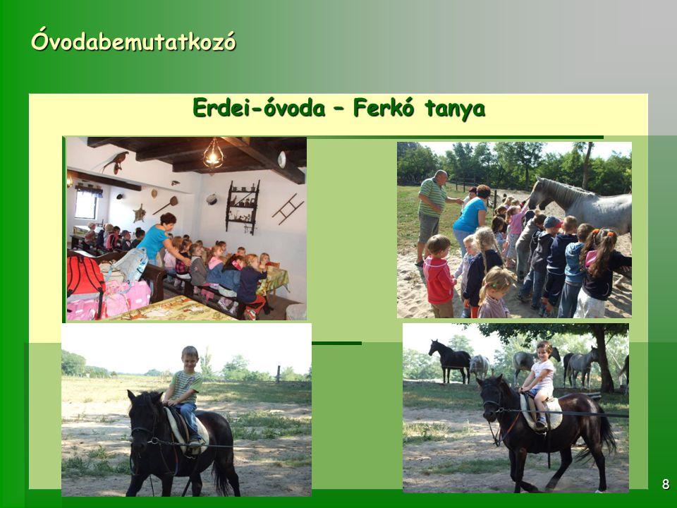 Óvodabemutatkozó 8 Erdei-óvoda – Ferkó tanya
