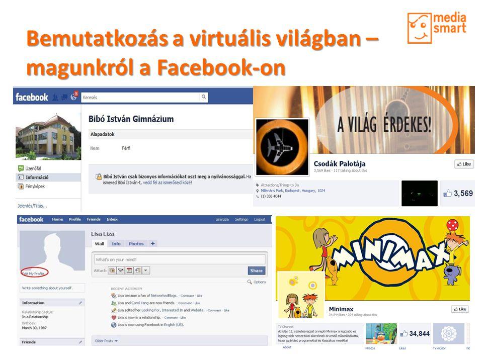 Bemutatkozás a virtuális világban – magunkról a Facebook-on