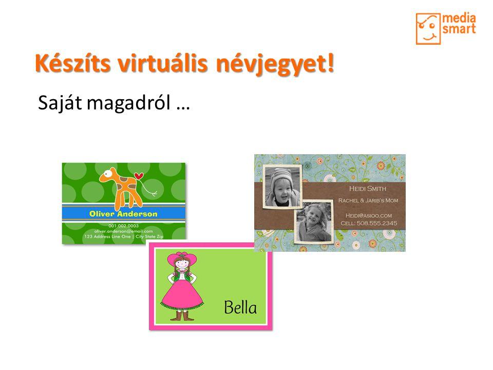 Készíts virtuális névjegyet! Saját magadról …