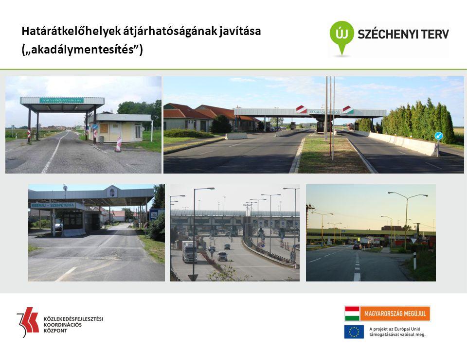 """Határátkelőhelyek átjárhatóságának javítása (""""akadálymentesítés"""")"""