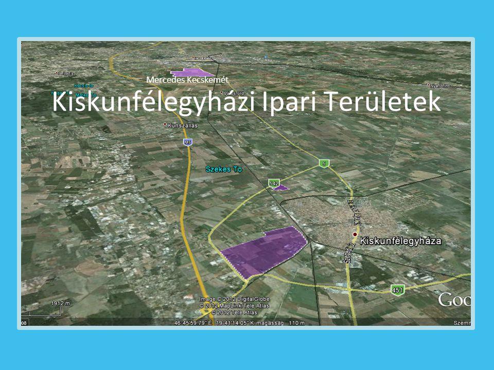 Kiskunfélegyházi Ipari Területek Mercedes Kecskemét