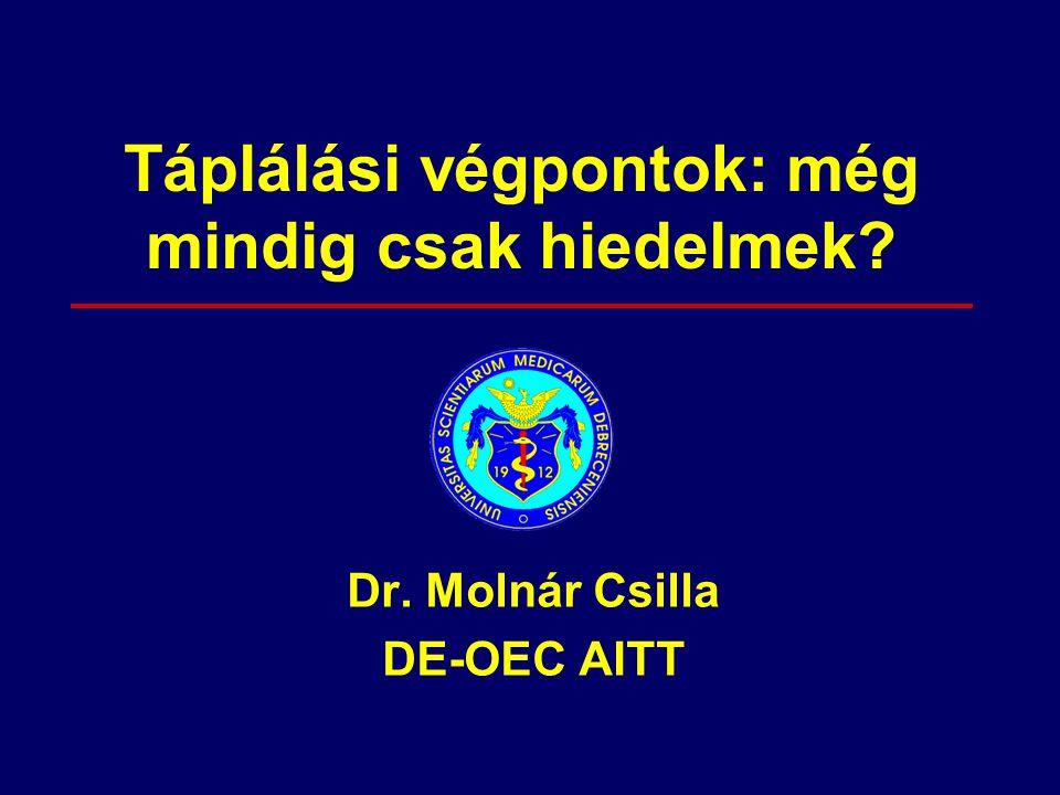 Morbiditás/mortalitás Súlyos szövődmények pl.pneumonia Csökkent táplálkozás és energiafelvétel Izom katabolizmus és súlycsökkenés Elhúzódó gyógyulási folyamat Másodlagos infekciók Depresszió letargia Malnutríciós ördögi kör szepszisben Tovább csökkenő tápanyagfelvétel