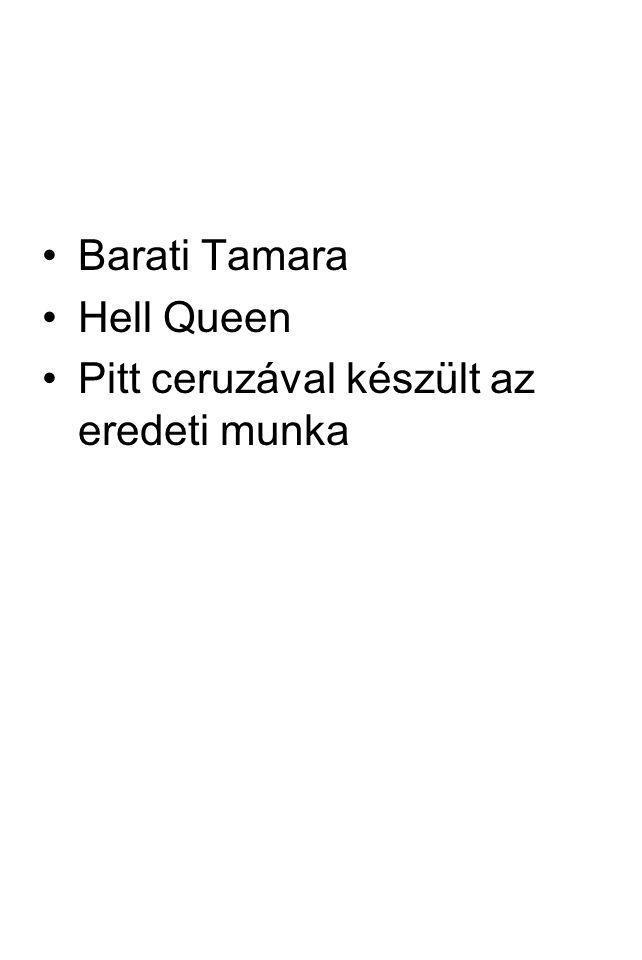 Barati Tamara Hell Queen Pitt ceruzával készült az eredeti munka