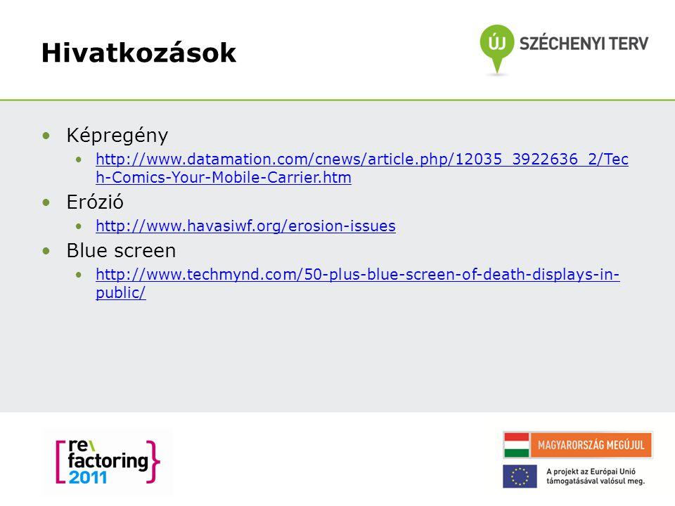 Hivatkozások Képregény http://www.datamation.com/cnews/article.php/12035_3922636_2/Tec h-Comics-Your-Mobile-Carrier.htmhttp://www.datamation.com/cnews