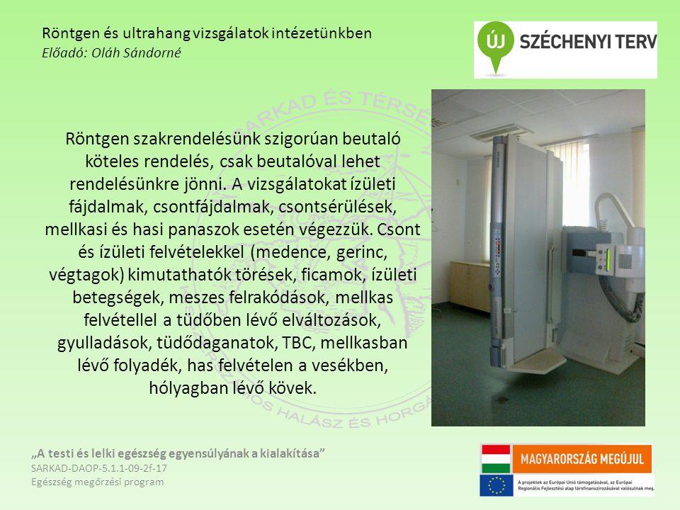Röntgen szakrendelésünk szigorúan beutaló köteles rendelés, csak beutalóval lehet rendelésünkre jönni.