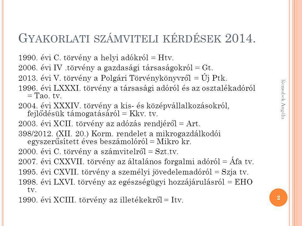 G YAKORLATI SZÁMVITELI KÉRDÉSEK 2014.