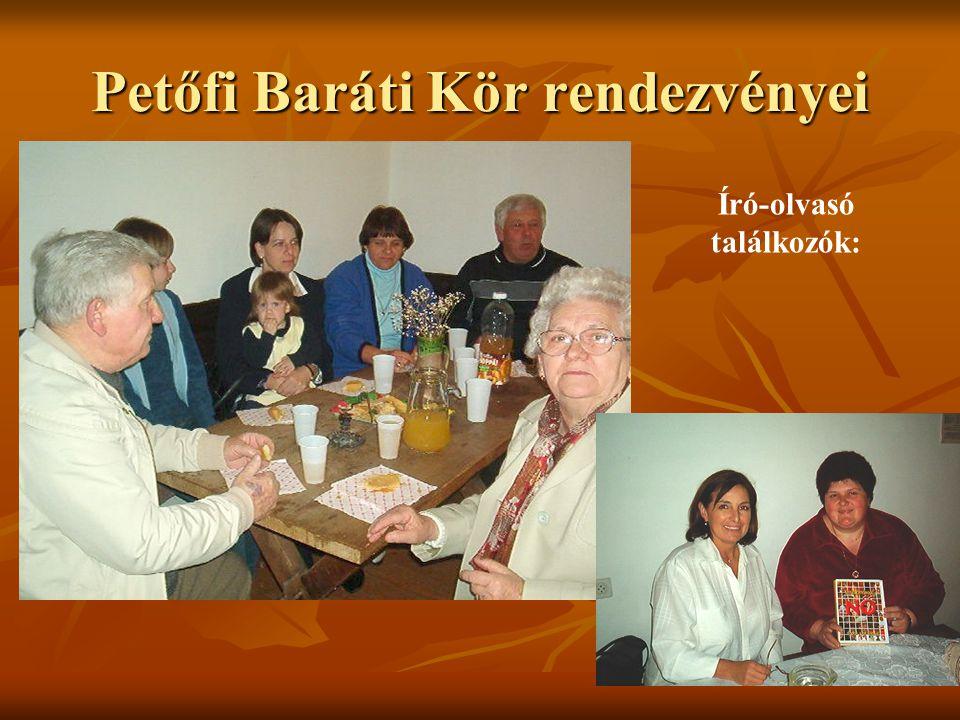 Petőfi Baráti Kör rendezvényei Író-olvasó találkozók: