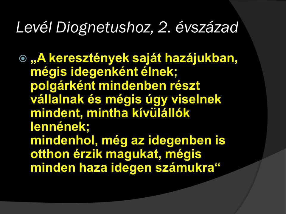 Levél Diognetushoz, 2.