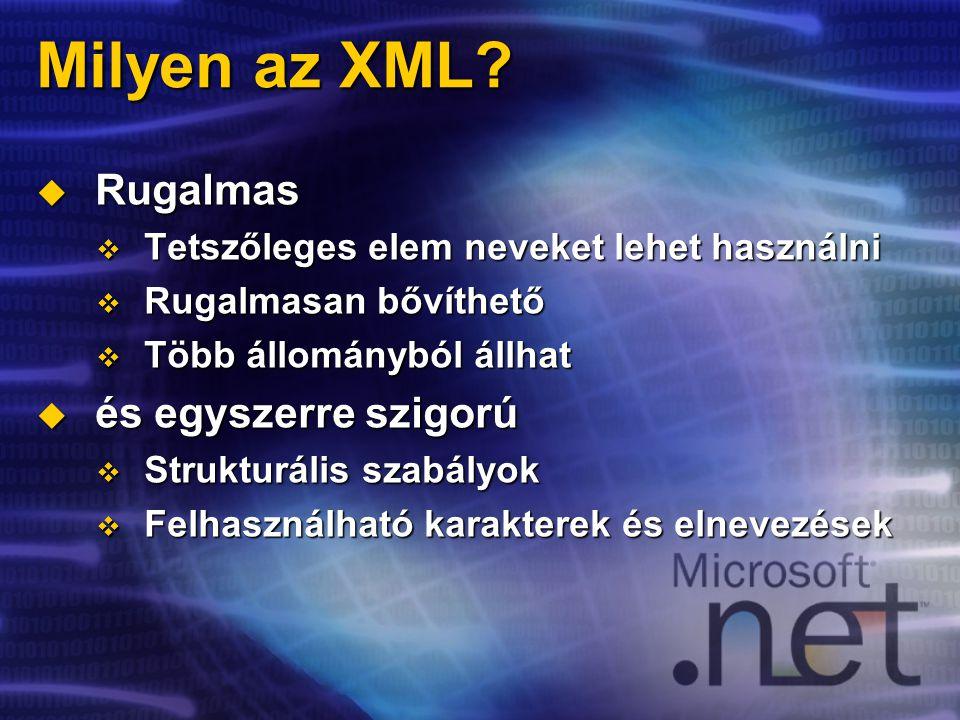 Milyen az XML.