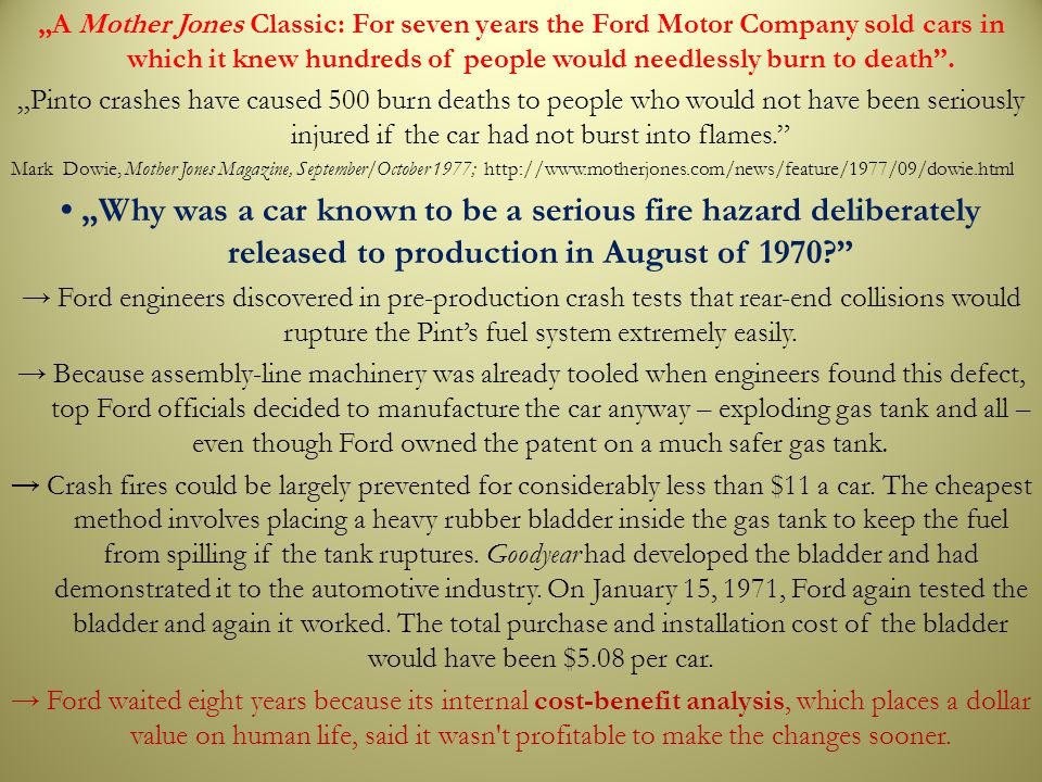 """A Mother Jones Classic: For seven years the Ford Motor Company sold cars in which it knew hundreds of people would needlessly burn to death"". ""Pinto"