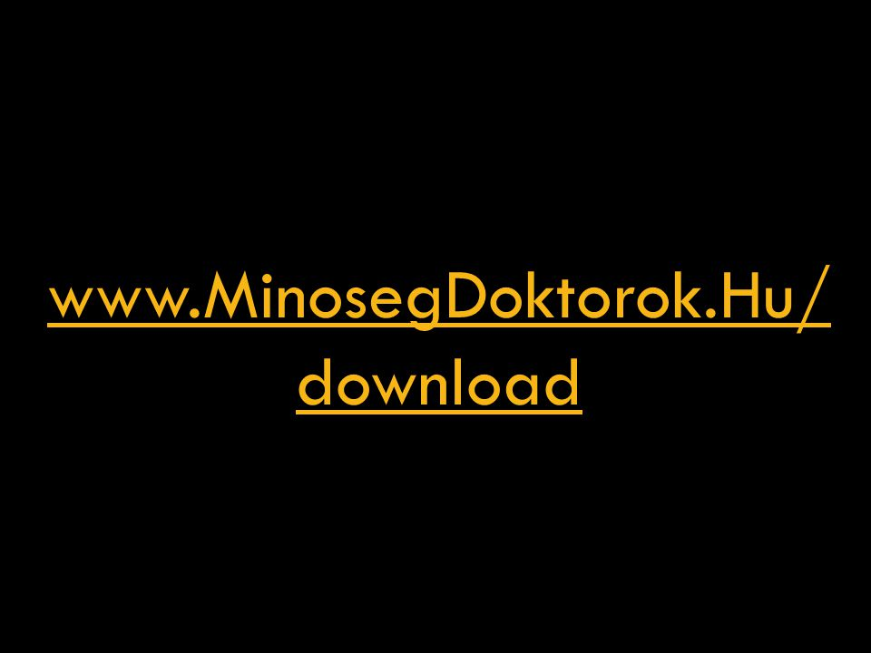 www.MinosegDoktorok.Hu/ download