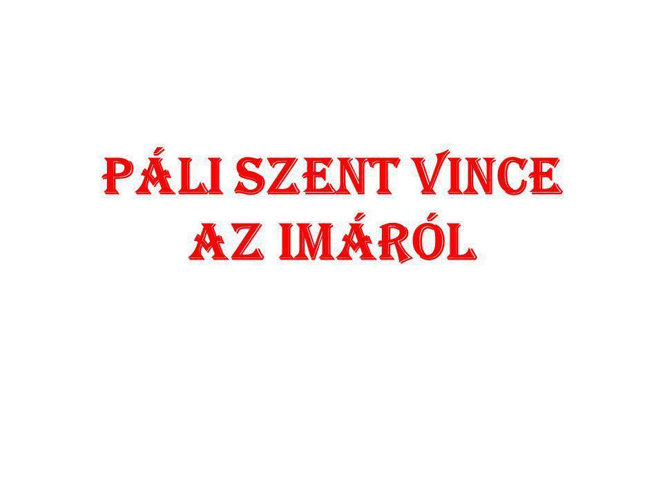 Páli Szent Vince az imáról