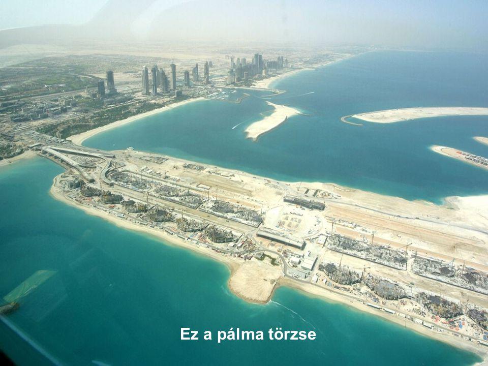 és a Jumeirah tengerparti sávról...