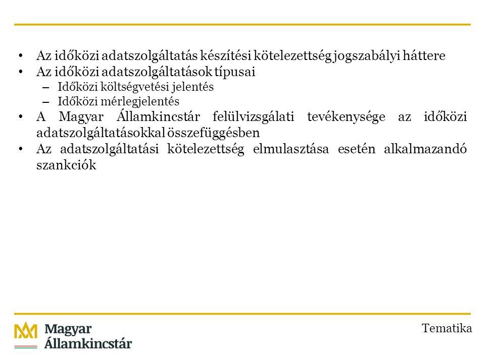 Az államháztartásról szóló 2011.évi CXCV. törvény (a továbbiakban: Áht.) 108.