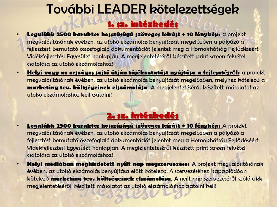 További LEADER kötelezettségek 1. sz.