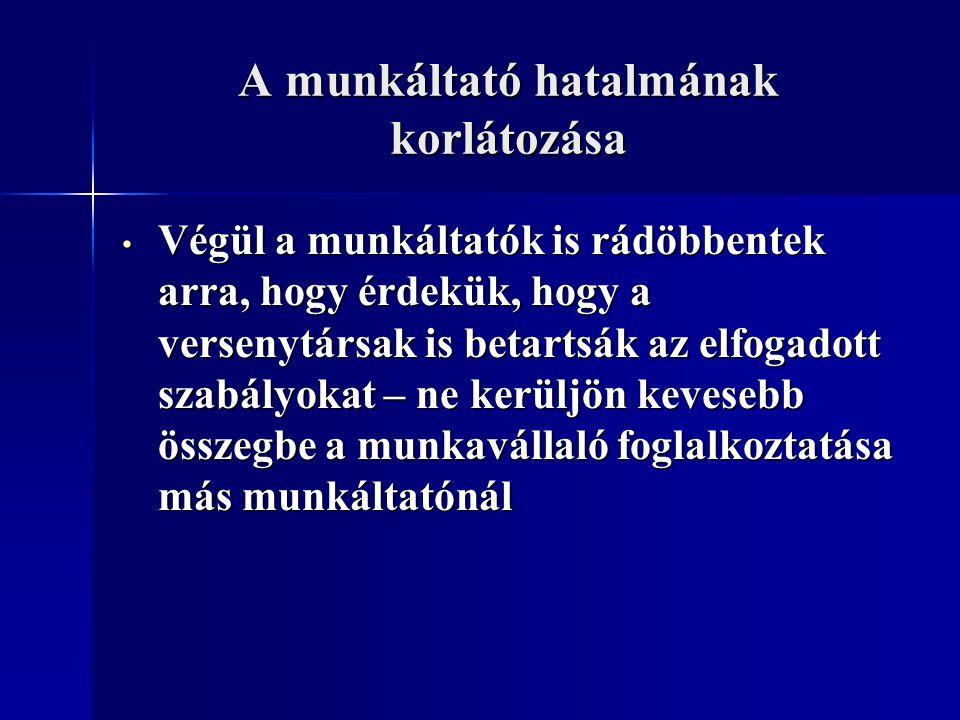 A kollektív szerződés tartalma Kollektív szerződés a) a XIX.