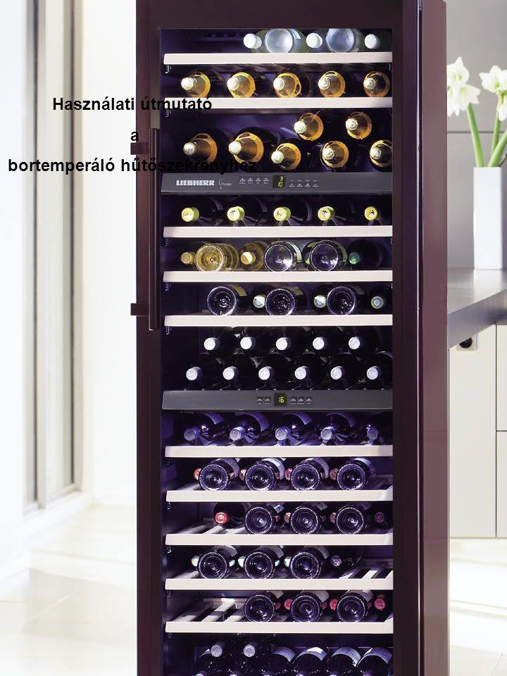 Használati útmutató a bortemperáló hűtőszekrényhez