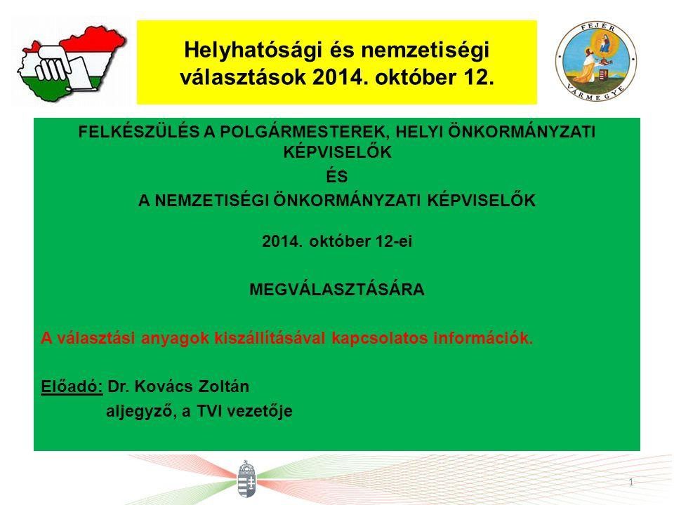 Választási anyagok átadása Szeptember 26-ai feladatok A Nemzeti Választási iroda elnökének 1492-1/2114 sz.