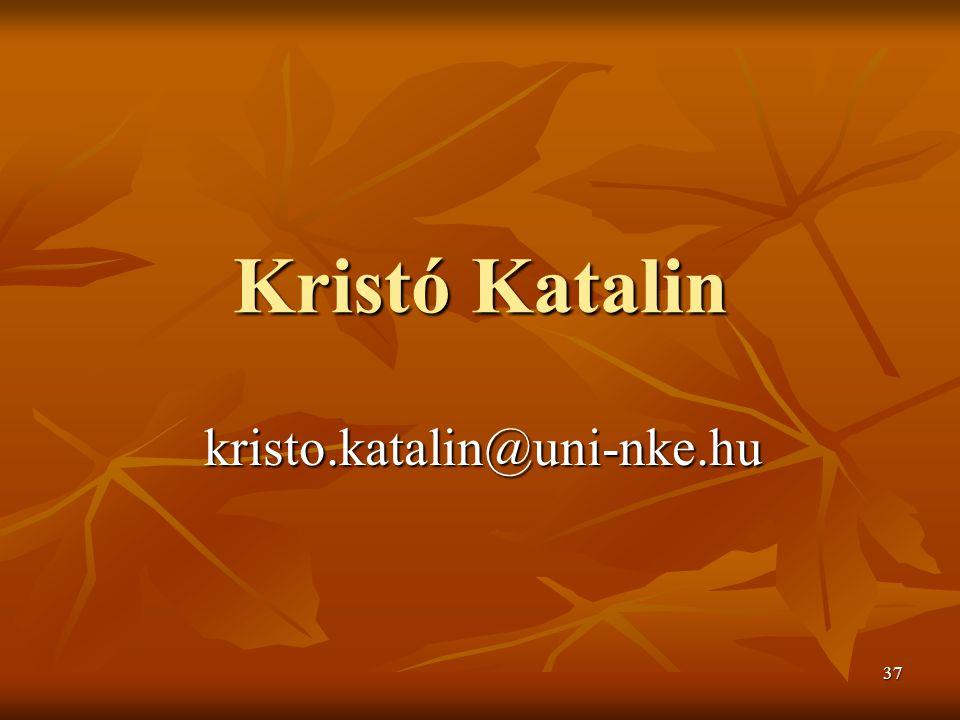 37 Kristó Katalin kristo.katalin@uni-nke.hu