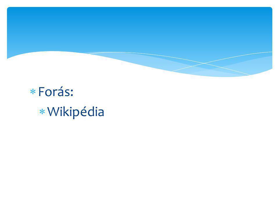  Forás:  Wikipédia