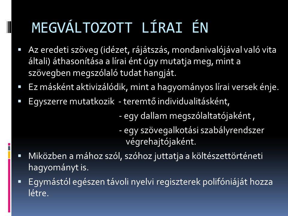 VERSFORMÁK SOKASÁGÁNAK MEGIDÉZÉSE KAF valósággal tobzódik a magyar olvasó számára ismerős vagy kevésbé ismert versformák megvalósításában; Pl.