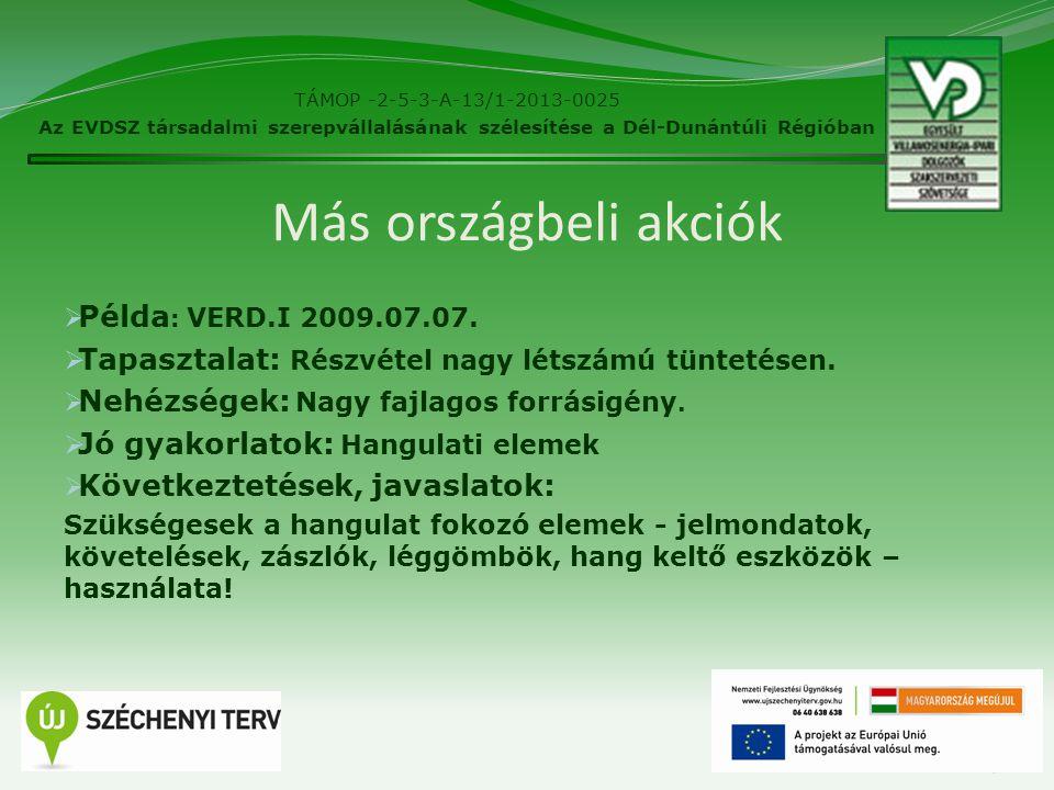 Más országbeli akciók  Példa : VERD.I 2009.07.07.