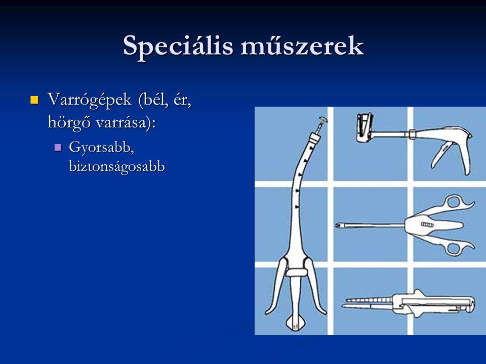Speciális műszerek Varrógépek (bél, ér, hörgő varrása): Varrógépek (bél, ér, hörgő varrása): Gyorsabb, biztonságosabb Gyorsabb, biztonságosabb