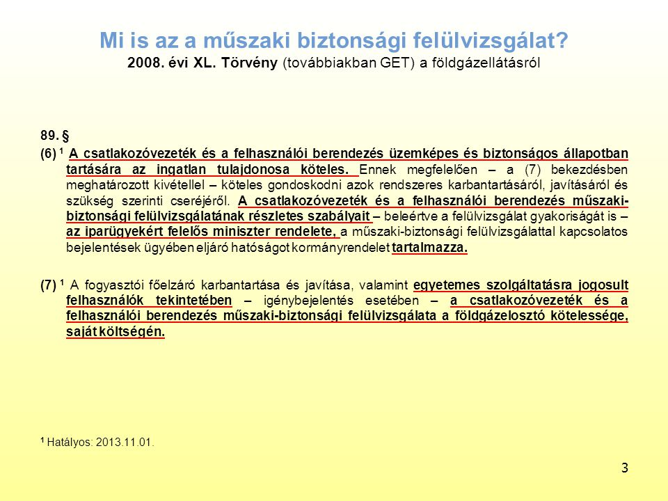 Felülvizsgálatok végrehajtására a 19/2012.(VII.