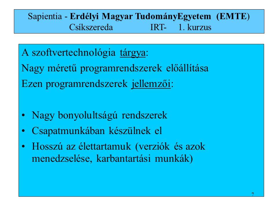 A növekményi modell -vissza az utolsó fázishoz -gyors verzió elkészítése 123456123456 Sapientia - Erdélyi Magyar TudományEgyetem (EMTE) Csíkszereda IRT-1.
