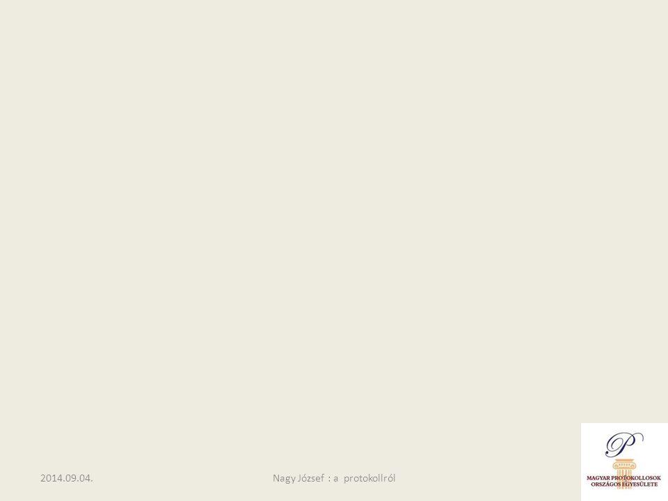 2014.09.04.Nagy József : a protokollról1