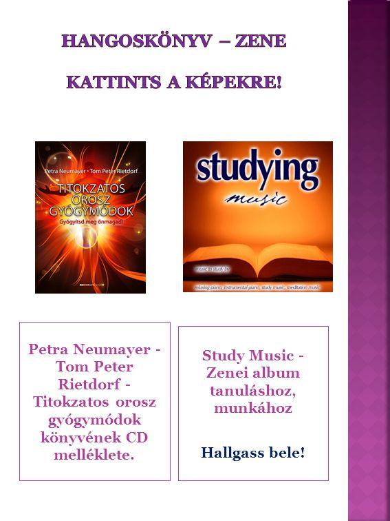 Petra Neumayer - Tom Peter Rietdorf - Titokzatos orosz gyógymódok könyvének CD melléklete.