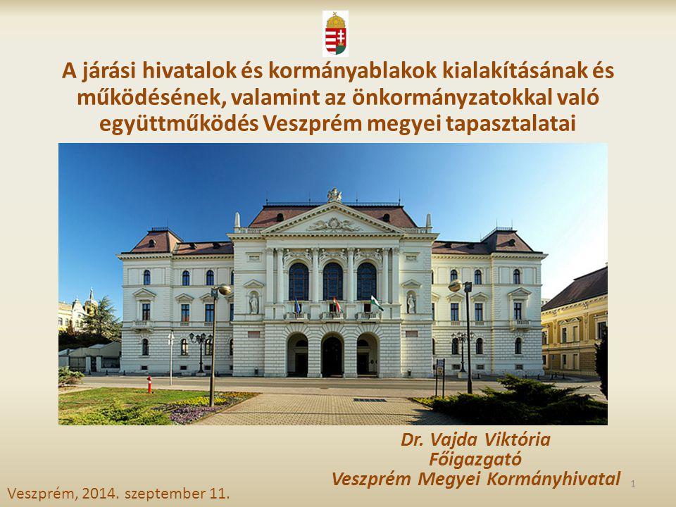 Veszprém megye Közigazgatási terület: 4 464 km 2 Lakosság: 359 103 fő Települések száma: 216 db 2