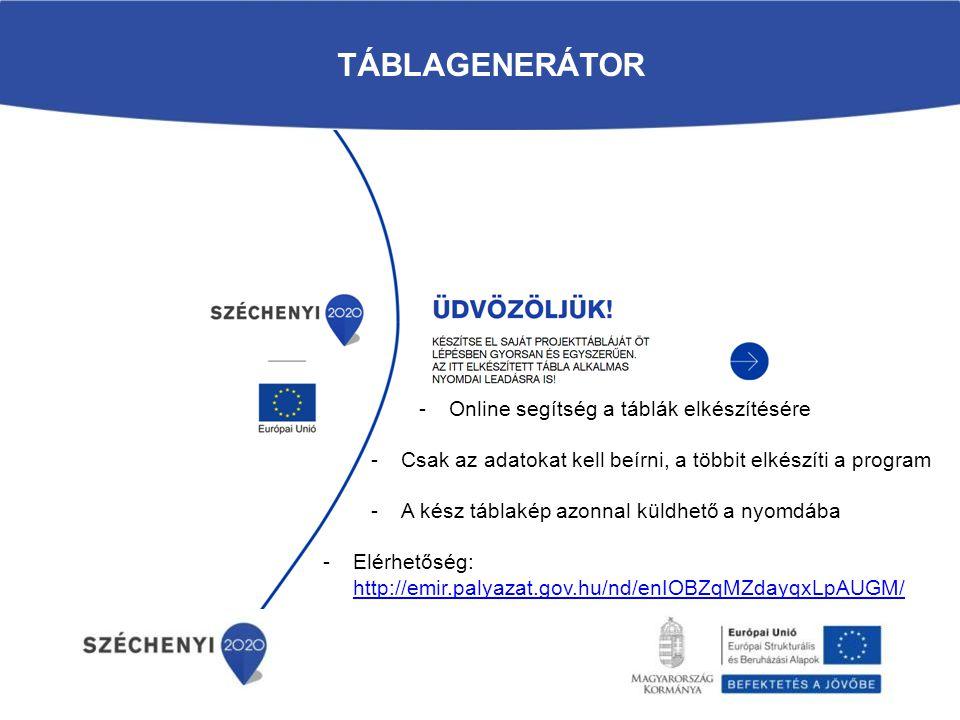 TÁBLAGENERÁTOR -Online segítség a táblák elkészítésére -Csak az adatokat kell beírni, a többit elkészíti a program -A kész táblakép azonnal küldhető a