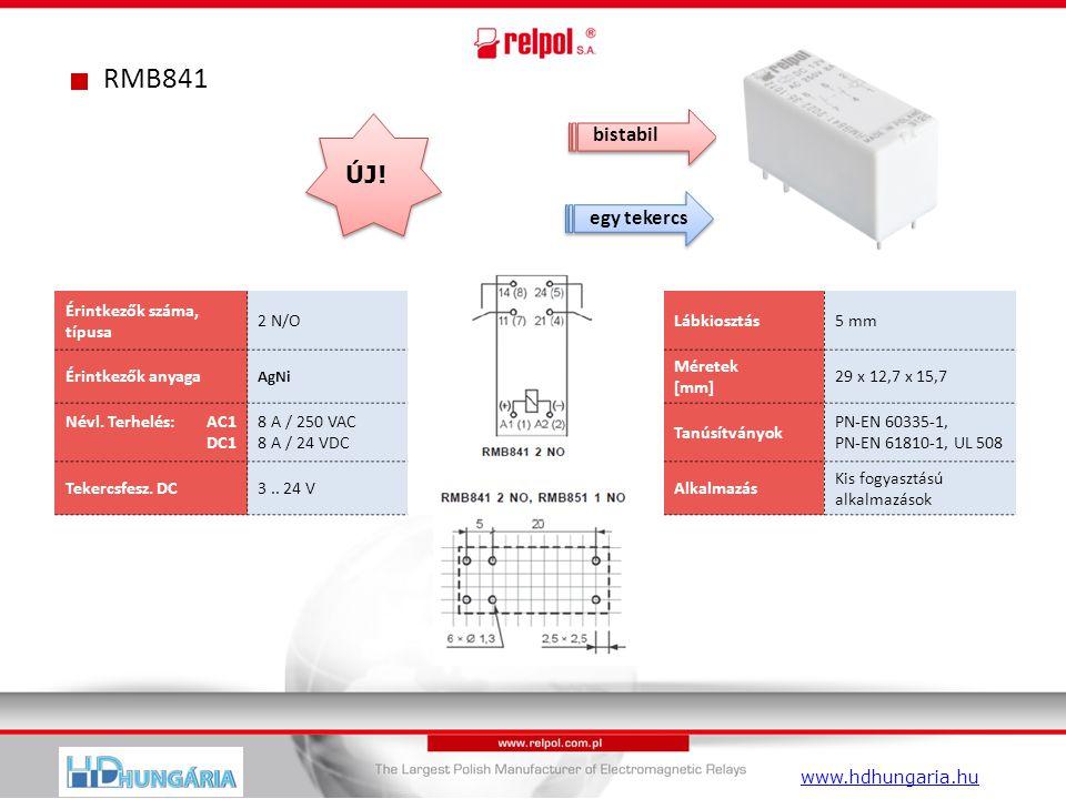 RMB841 Érintkezők száma, típusa 2 N/OLábkiosztás5 mm Érintkezők anyaga AgNi Méretek [mm] 29 x 12,7 x 15,7 Névl.