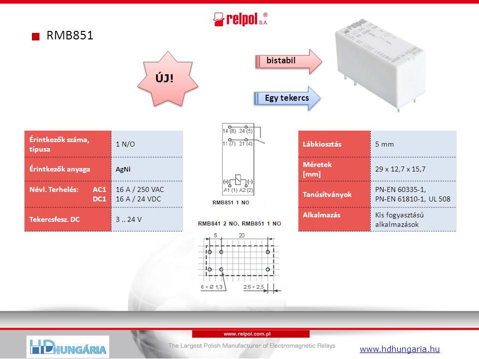 RMB851 Érintkezők száma, típusa 1 N/OLábkiosztás5 mm Érintkezők anyaga AgNi Méretek [mm] 29 x 12,7 x 15,7 Névl.