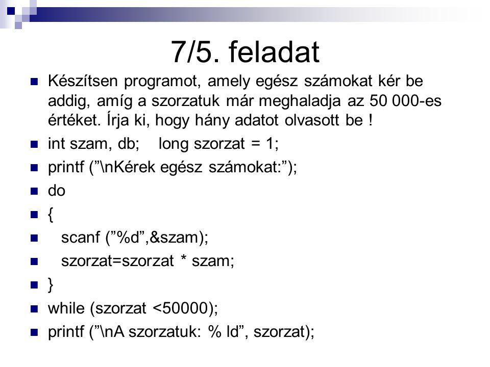 7/6.feladat Készítsen programot, amely 50 és 500 közötti egész számokat generál véletlenszerűen.